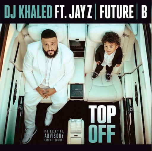 دانلود آهنگ Top Off از DJ Khaled ft. JAY Z, Future & Beyoncé