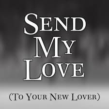 دانلودآهنگ خارجی Adele-Send-My-Love-To-Your-NeLover